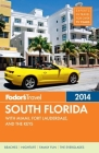 Fodor's South Florida [With Map] Cover Image