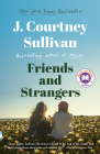 Friends and Strangers: A novel (Vintage Contemporaries) Cover Image