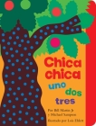 Chica chica uno dos tres (Chicka Chicka 1 2 3) (Chicka Chicka Book, A) Cover Image