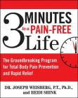 3 Minutes to a Pain-Free Life: The Groundbreaking Program for Total Body Pain Prevention and Rapid Relief Cover Image