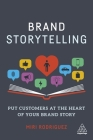 Brand Storytelling: Put Customers at the Heart of Your Brand Story Cover Image