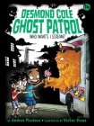 Who Wants I Scream? (Desmond Cole Ghost Patrol #14) Cover Image