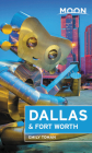 Moon Dallas & Fort Worth (Travel Guide) Cover Image