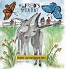 Alfred's Special Place: Finding Sanctuary Now and Forever Cover Image