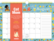 Cat Mom 17-Month Wall Calendar 2022 Cover Image