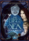 The Fires Beneath the Sea (Dissenters) Cover Image