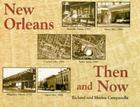New Orleans Then and Now Cover Image