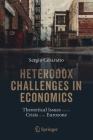 Heterodox Challenges in Economics: Theoretical Issues and the Crisis of the Eurozone Cover Image