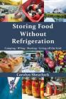 Storing Food Without Refrigeration Cover Image