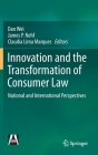 Innovation and the Transformation of Consumer Law: National and International Perspectives Cover Image