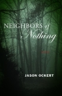 Neighbors of Nothing Cover Image