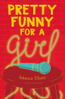 Pretty Funny for a Girl Cover Image