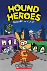 Beware the Claw! (Hound Heroes #1) (Library Edition) Cover Image