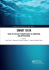 Smart Data: State-Of-The-Art Perspectives in Computing and Applications Cover Image