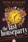 The Last Houseparty: A Crime Novel Cover Image