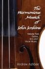The Harmonious Musick of John Jenkins II: Volume Two: The Fantasia-Suites Cover Image