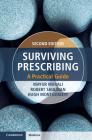 Surviving Prescribing: A Practical Guide Cover Image