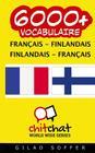 6000+ Francais - Finnois Finnois - Francais Vocabulaire Cover Image