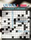 Quick Crossword Collection: Crossward Puzzles, Easy Puzzles and Brain Games Includes Word Searches Find the Differences For All Ages! Cover Image