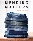Mending Matters: Stitch, Patch, and Repair Your Favorite Denim & More Cover Image