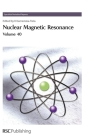 Nuclear Magnetic Resonance, Volume 40 (Specialist Periodical Reports #40) Cover Image