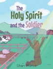 The Holy Spirit and the Soldier Cover Image