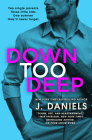 Down Too Deep (Dirty Deeds #4) Cover Image