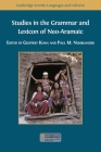 Studies in the Grammar and Lexicon of Neo-Aramaic Cover Image