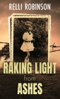 Raking Light from Ashes Cover Image