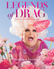Legends of Drag: Queens of a Certain Age Cover Image