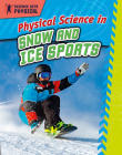 Physical Science in Snow and Ice Sports Cover Image