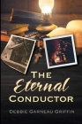 The Eternal Conductor Cover Image