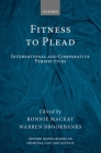 Fitness to Plead: International and Comparative Perspectives Cover Image