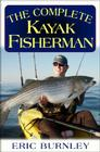The Complete Kayak Fisherman Cover Image