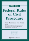 Federal Rules of Civil Procedure with Resources for Study: 2020-2021 Statutory Supplement (Supplements) Cover Image