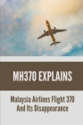 MH370 Explains: Malaysia Airlines Flight 370 And Its Disappearance: Mh370 Debris Cover Image
