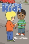 Who's That Kid? Cover Image