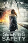 Seeking Safety: A Post Apocalyptic EMP Survival Thriller (Gateway to Chaos Book One) Cover Image
