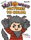 The Best Halloween Pictures to Color: A Halloween Coloring Book for Kids Six Years and Older Cover Image
