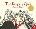 The Keeping Quilt (Aladdin Picture Books) Cover Image