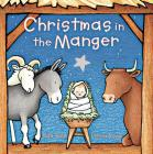 Christmas in the Manger Padded Board Book Cover Image