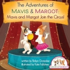 Mavis and Margot Join the Circus Cover Image
