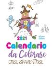 Calendario da colorare 2021 cose spaventose (edizione italiana) Cover Image