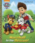 Marshall to the Rescue! (Paw Patrol) (Big Golden Book) Cover Image