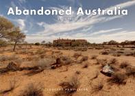 Abandoned Australia Cover Image