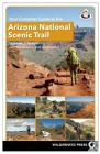 Your Complete Guide to the Arizona National Scenic Trail Cover Image
