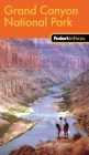 Fodor's In Focus Grand Canyon National Park, 1st Edition Cover Image