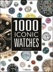 1000 Iconic Watches: A Comprehensive Guide Cover Image