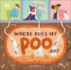 Where Does My Poo Go? Cover Image