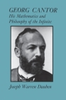 Georg Cantor: His Mathematics and Philosophy of the Infinite Cover Image